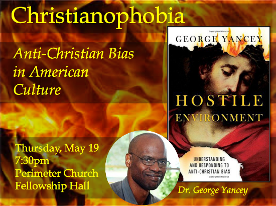 Christianophobia-George-Yancey